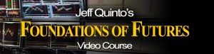 Jeff Quinto's Foundations of Futures